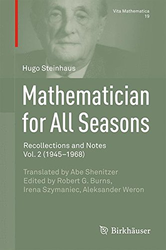 Mathematician for All Seasons: Recollections and Notes, Vol. 2 (1945-1968) (Vita Mathematica)
