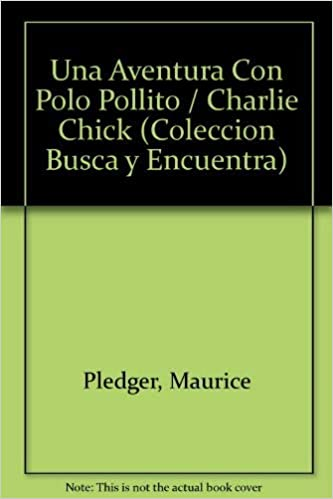 Una Aventura Con Polo Pollito (Peek and Find Series): Amazon.es ...
