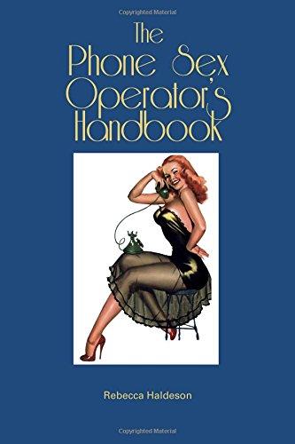 The Phone Sex Operator's Handbook pdf