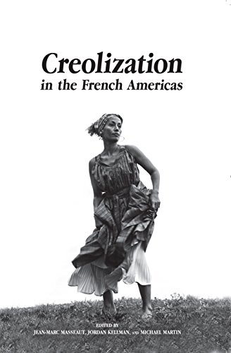 Creolization in the French Americas
