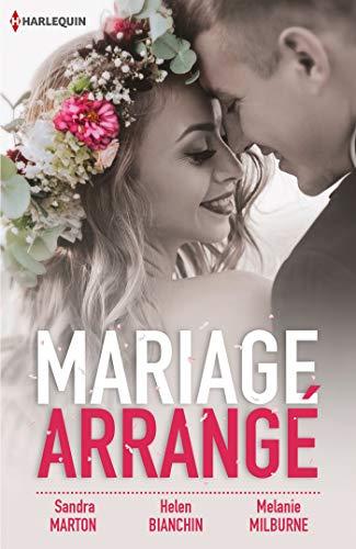 Mariage arrangé : Le défi de Chiara - Le dilemme d'Alesha - L'espoir de Nathalie (Hors Collection) (French ()