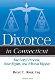 Divorce in Connecticut, Renee C. Bauer, 1938803868