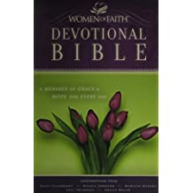 NKJV, The Women of Faith Devotional Bible, Hardcover: A Message of Grace and   Hope for Every Day