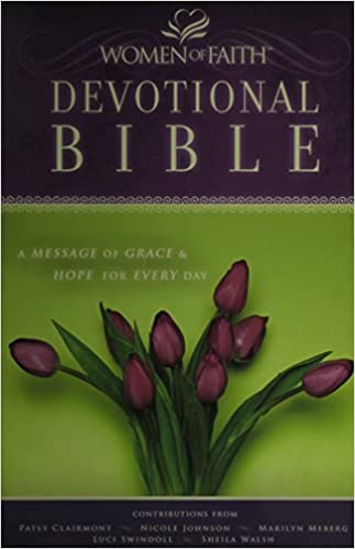 NKJV, Women of Faith Devotional Bible, Hardcover: A Message