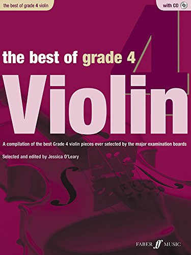 Grade 2 Violin - The Best of Grade 4 Violin: A compilation of the best ever Grade 2 violin pieces ever selected by the major examination boards (Book & CD) (Faber Edition: Best of Grade Series)