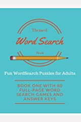 Themed Word Search Book: Fun WordSearch Puzzles for Adults: Book One with 80 Full-Page Word Search Games and Answer Keys (Volume 1) Paperback