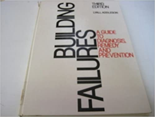 Building Failures: A Guide to Diagnosis, Remedy and