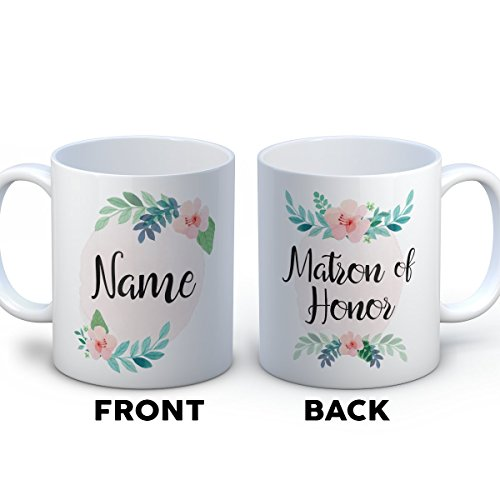 Bridesmaid Coffee Mug - Matron Of Honor - Funny 11 oz White Ceramic Tea Cup - Humorous and Cute Bridesmaid Gifts with Bridesmaid Sayings