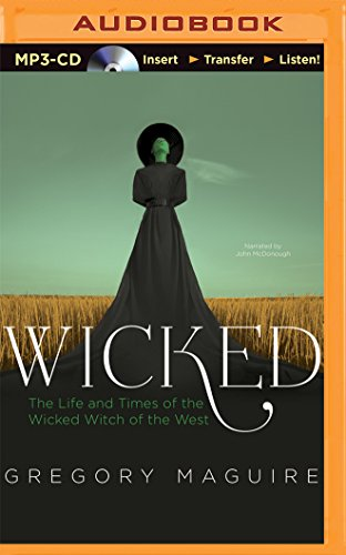 Wicked: The Life and Times of the Wicked Witch of the West: 1