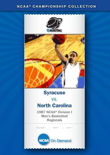 1987 NCAA(r) Division I Men's Basketball Regionals - Syracuse vs. North Carolina by NCAA(r) On Demand