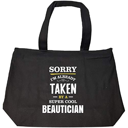 Sorry I'm Taken By A Super Cool Beautician - Tote Bag With Zip