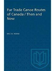 Fur Trade Canoe Routes of Canada