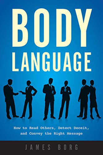 Pdf Self-Help Body Language: How to Read Others, Detect Deceit, and Convey the Right Message