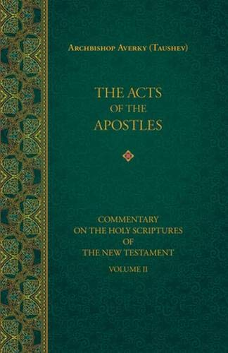 The Acts Of The Apostles  Commentary On The Holy Scriptures Of The New Testament Band 2