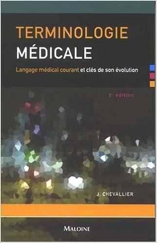 Livres gratuits en ligne Terminologie médicale : Langage médical courant et clés de son évolution epub, pdf