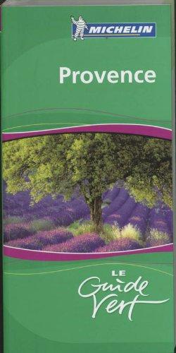 Provence (Michelin Green Guides) (French Edition) pdf epub