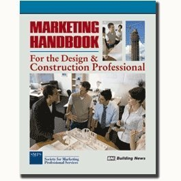 Marketing Handbook for the Design & Construction Professional