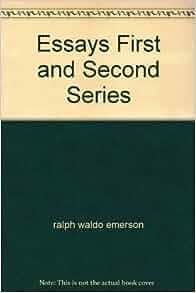 ralph waldo emerson essays amazon Essays, vol 2 (classic reprint) [ralph waldo emerson] on amazoncom free shipping on qualifying offers pursued tlie game with joyful eyes, which chose, like.