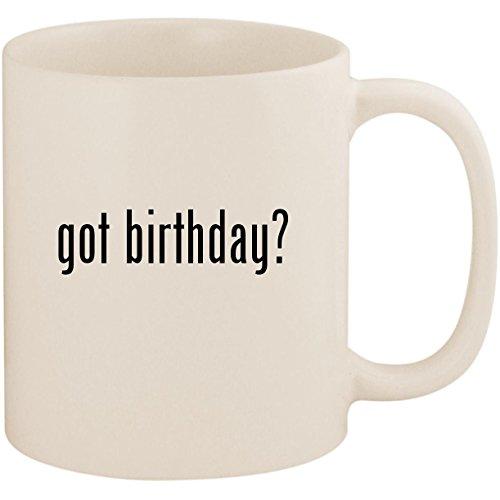 got birthday? - 11oz Ceramic White Coffee Mug Cup, White