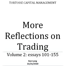 More Reflections on Trading (Vol 2)