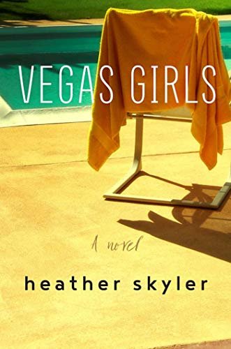 Vegas Girls: A Novel -