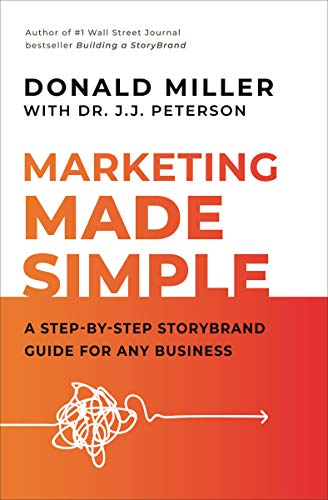 41ZmTtJuTfL - Marketing Made Simple: A Step-by-Step StoryBrand Guide for Any Business
