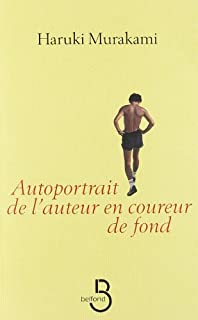 Autoportrait de l'auteur en coureur de fond, Murakami, Haruki