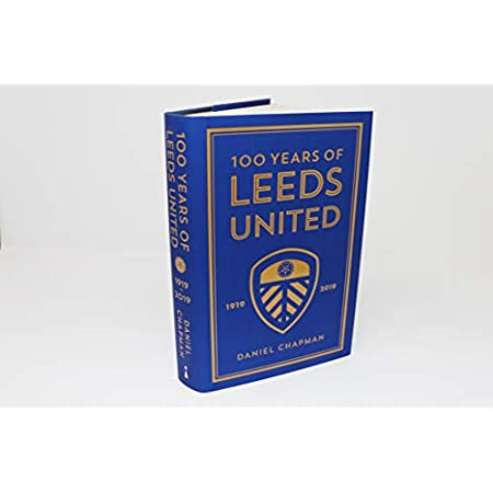 100 Years of Leeds United: 1919-2019 41ZmUWld72L