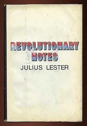 Revolutionary Notes, LESTER, Julius.
