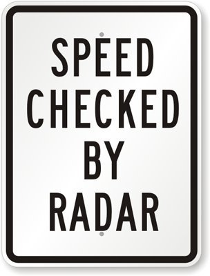 (Joycenie New Sign Speed Checked by Radar, Engineer Grade Aluminum Sign 12''x18'')