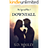 Downfall (The Incorruptibles Book 1)