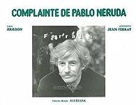 COMPLAINTE DE PABLO NERUDA par Jean Ferrat