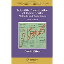 Scientific Examination of Documents: Methods and Techniques, Third Edition