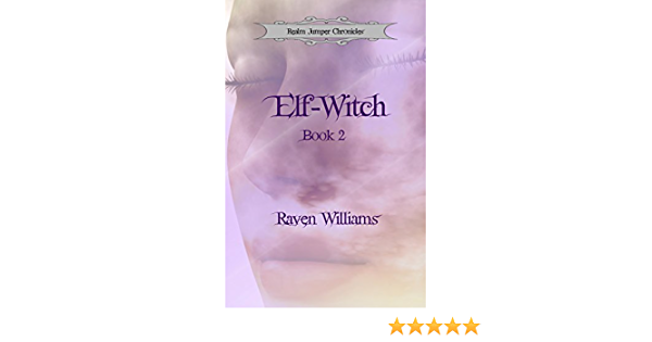 Elf-Witch (Realm Jumper Chronicles Book 2) (English Edition)