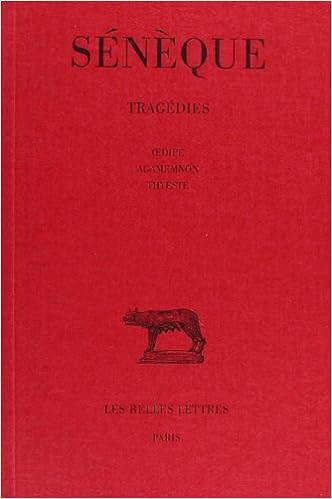 Livres Tragédies, tome 2. Oedipe - Agamemnon - Thyeste epub, pdf