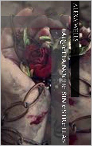 Aquella Noche Sin Estrellas (Vinculo de Sangre nº 3) (Spanish Edition) by