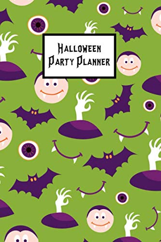 Halloween Party Planner: Plan & Budget Your Theme, Guests, Activities, Food, Treats, Drink, Decorations, Crafts]()