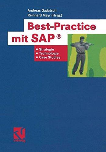 Best-Practice mit SAP: Strategien, Technologien und Case Studies