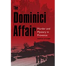 The Dominici Affair: Murder and Mystery in Provence