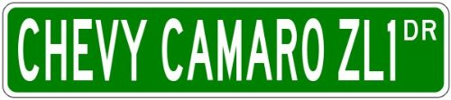 CHEVY CAMARO ZL1 Street Sign - 4 x 18 Inches