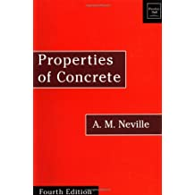 Properties of Concrete: Fourth and Final Edition