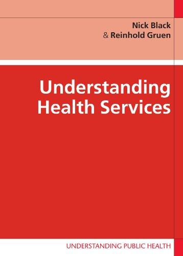 Understanding Health Services (Understanding Public Health)