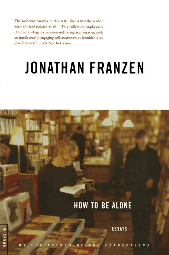 Free How to Be Alone: Essays<br />[W.O.R.D]