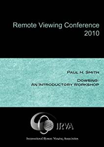 Paul H. Smith - Dowsing: An Introductory Workshop (IRVA 2010)