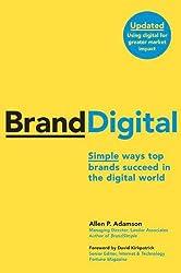 BrandDigital: Simple Ways Top Brands Succeed in the Digital World