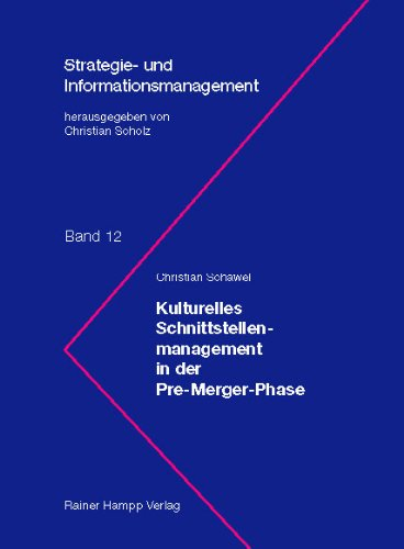 Kulturelles Schnittstellenmanagement in der Pre-Merger-Phase