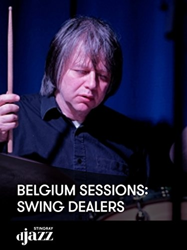 (Belgium Sessions: Swing Dealers)