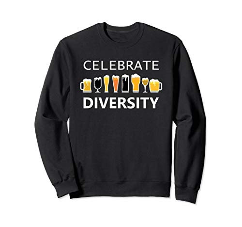 Celebrate Diversity Craft Beer Lover IPA Prost Oktoberfest  Sweatshirt