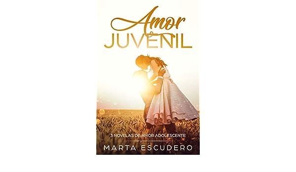 Amor Juvenil: 3 Novelas de Amor Adolescente (Colección Romántica ...