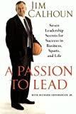 Passion to Lead, Jim Calhoun and Richard Ernsberger, 0312384661